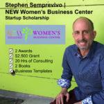 Stephen Semprevivo NEW Women's Business Center Startup Scholarship